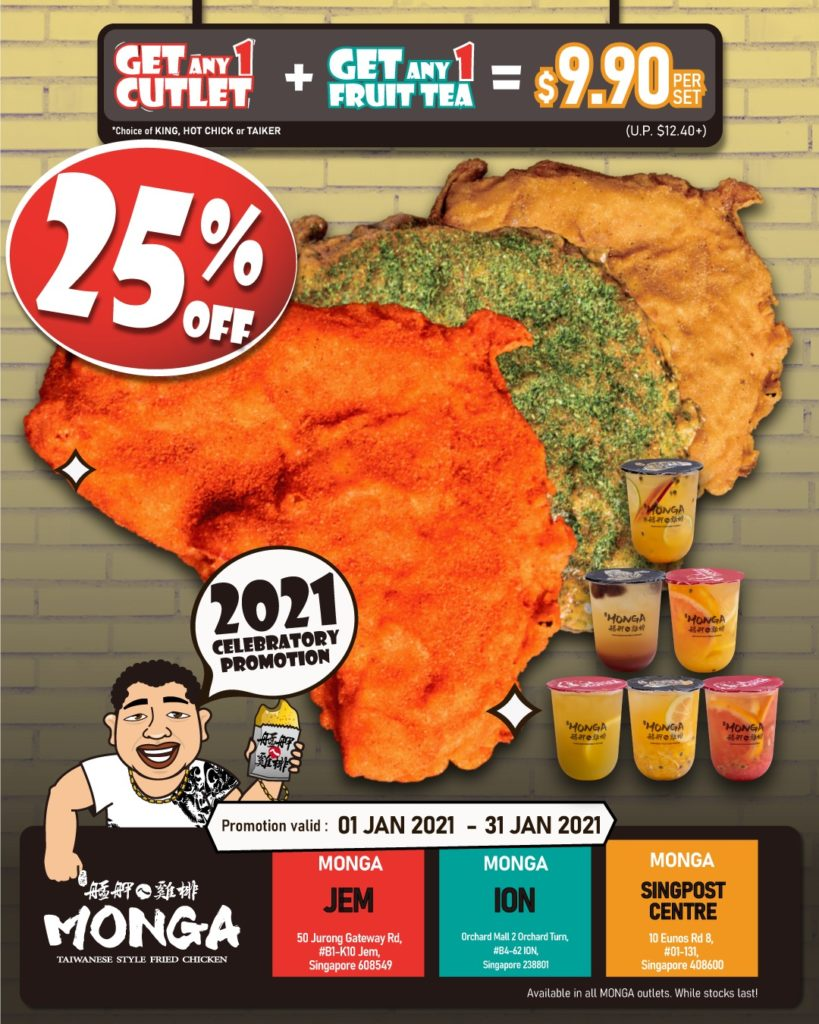 Usher in 2021 with a 25% OFF MONGA Fried Chicken Cutlets from 1 Jan - 31 Jan 2021 | Why Not Deals 1