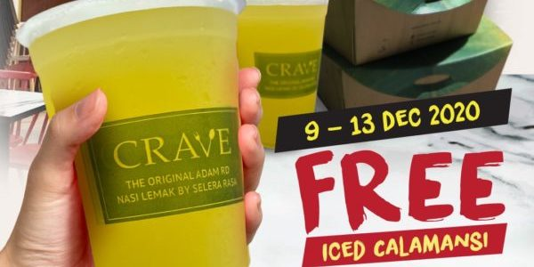CRAVE Singapore FREE Iced Calamansi Opening Special Promotion 9-13 Dec 2020