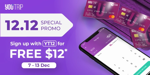 YouTrip 12.12 Special Promo: FREE S$12
