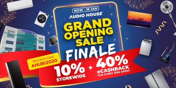 [Audio House Grand Opening Finale] Enjoy 10% Storewide + $40 eCashback with Every $100 Spent!