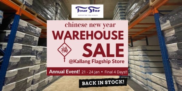 Four Star CNY WAREHOUSE SALE. Final 4 days! 21-24 Jan 2021.