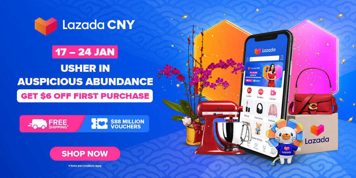 Lazada Singapore Featuring top-rated deals and CNY essentials for a prosperous new year! 17-24 Jan 2021
