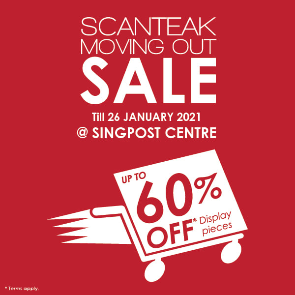 Scanteak Singapore Singpost Centre Outlet Moving Out Sale Up To 60% Off Promotion ends 26 Jan 2021 | Why Not Deals