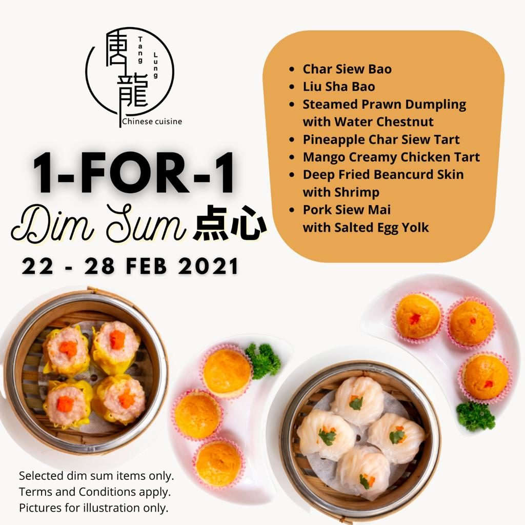 Enjoy 1-FOR-1 Dim Sum and Meat Dishes at Tang Lung from 22-28 Feb 2021 | Why Not Deals 1