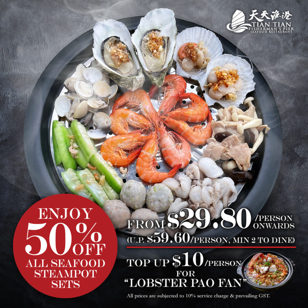 Tian Tian Fisherman's Pier Seafood Restaurant offers 50% OFF all its Seafood Steampot Sets | Why Not Deals 1