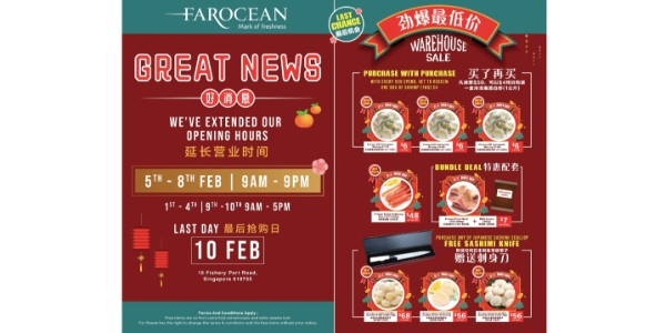 LAST chance to grab BIGGER + BETTER deals, with Far Ocean CNY warehouse sale extended opening hours!