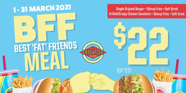 Up your BFF Game with Fatburger BFF Meal this March!