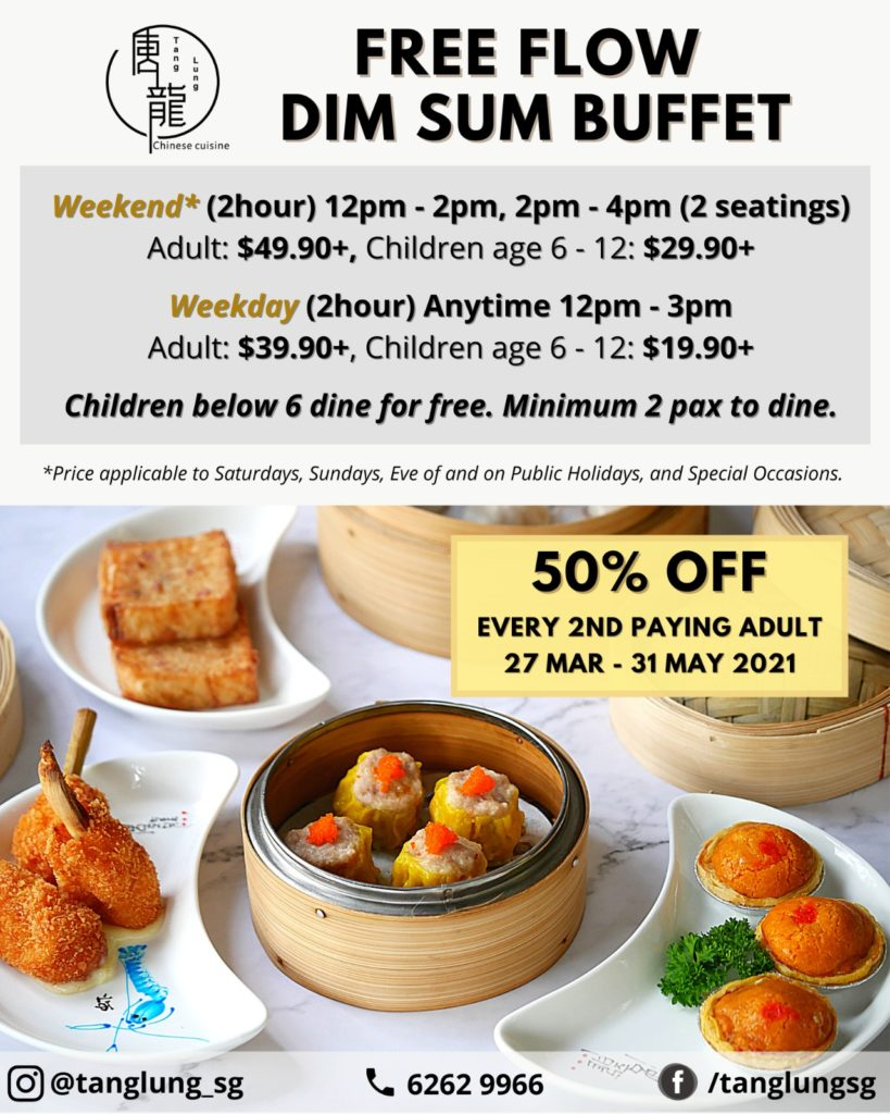 Free Flow Dim Sum Buffet: 50% OFF for Every 2nd Paying Adult, Children Below 6 Dines for Free at Tang Lung | Why Not Deals