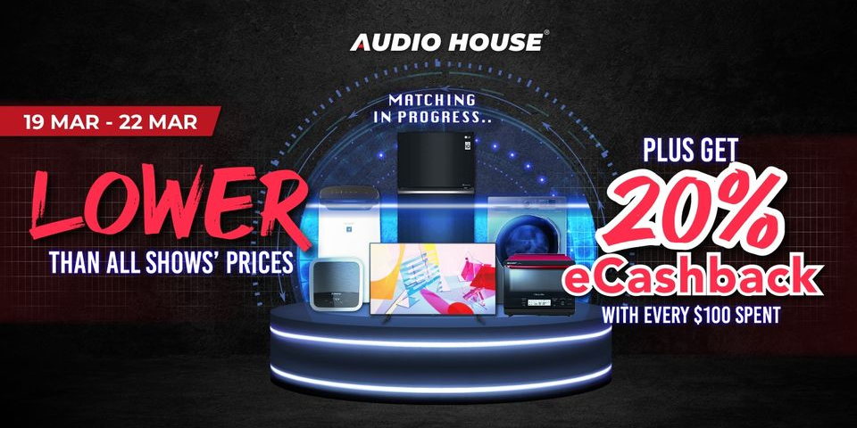 Audio House Offers Lower Than All Shows' Prices + Extra 20% eCashback with Every $100 Spent!