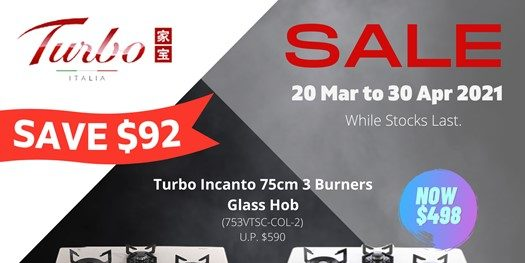 [Promotion] Save $92 on Turbo Italian-made Incanto Glass Hob From 20 Mar to 30 Apr!