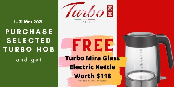 Receive FREE Turbo Mira Glass Electric Kettle Worth $118 When You Purchase Turbo Italian-made Hob!