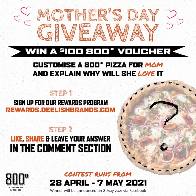 Stand a chance to win a $100 voucher at 800˚ Woodfired Kitchen this Mother's Day! | Why Not Deals 1