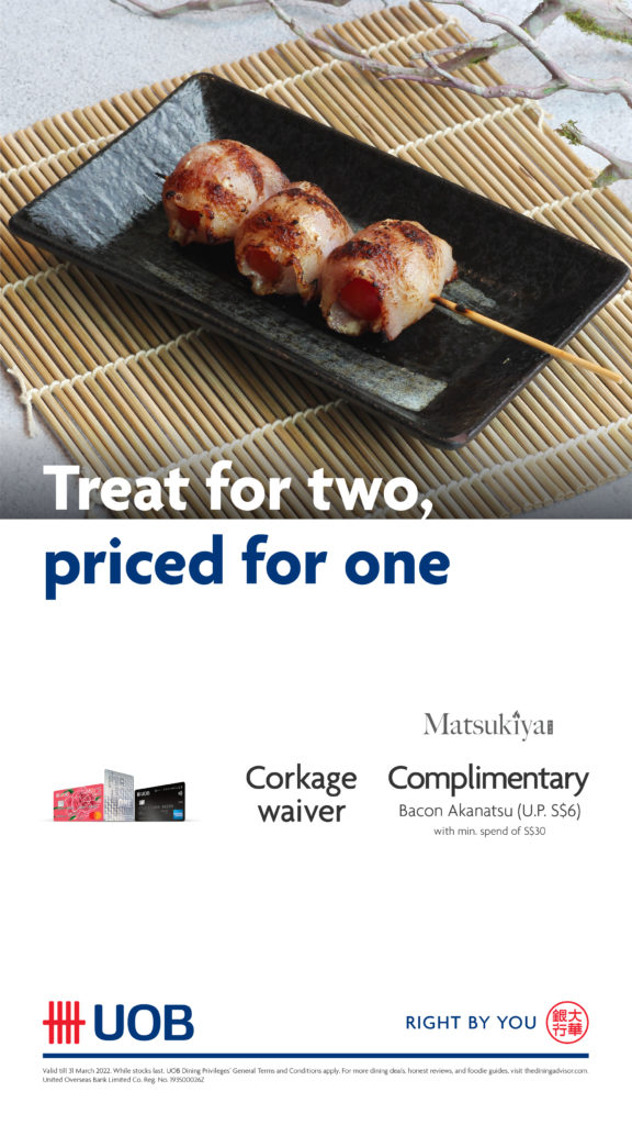 Complimentary Bacon Akanatsu at Matsukiya with minimum spend of $30 when you use your UOB Card | Why Not Deals