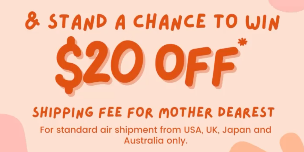 [vPost] Stand a Chance to Win $20 OFF Shipping Fee for Mother Dearest