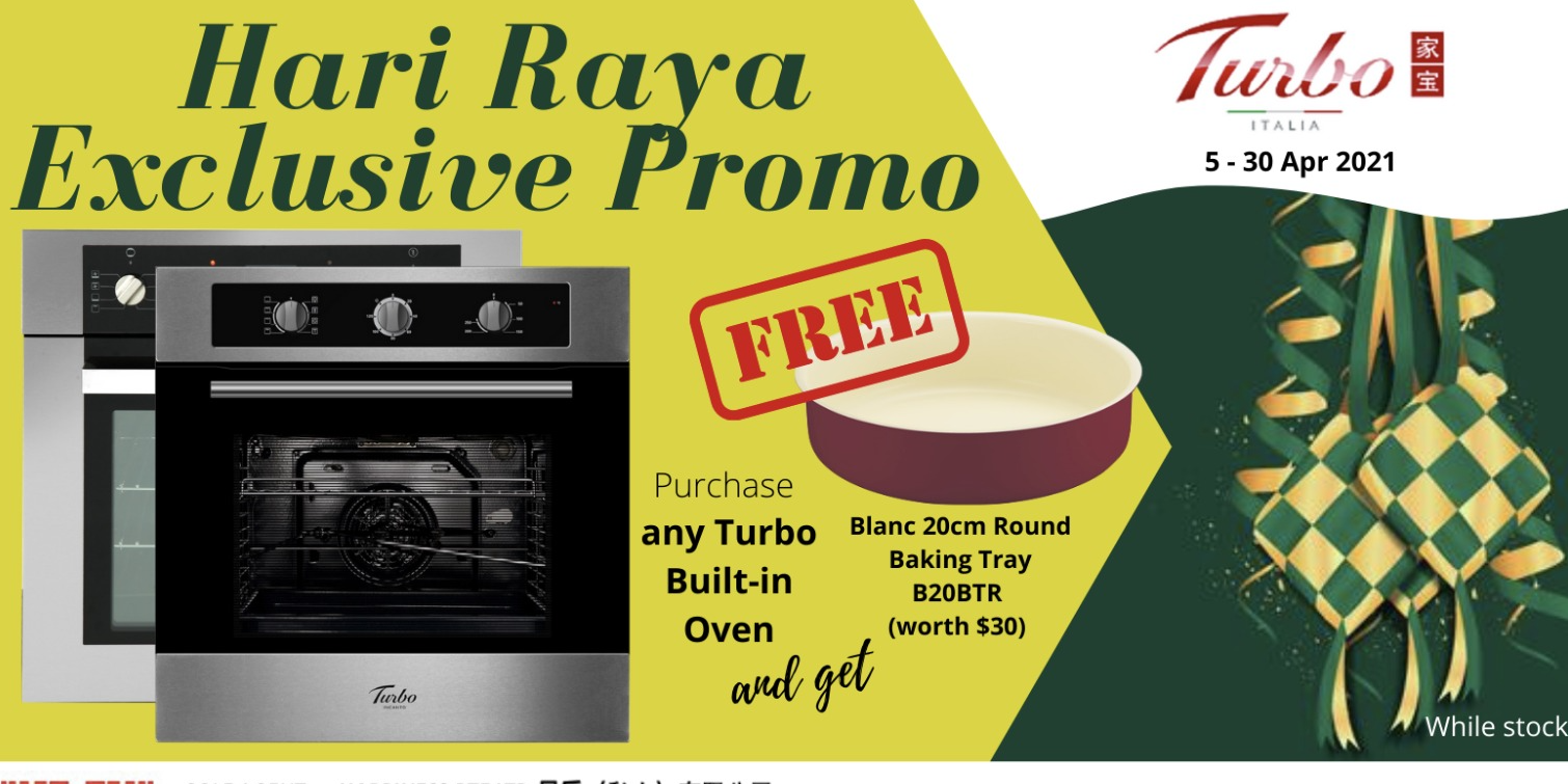 [Hari Raya Exclusive Promo] Free Blanc Baking Tray with Any Turbo Built-in Oven From Now to 30 Apr!