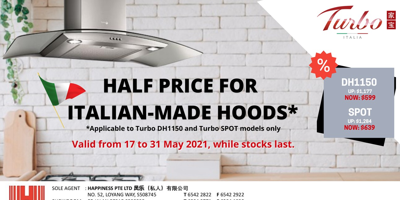 [Turbo Italia] Enjoy Half Price for Selected Turbo Italian-made Hoods From Now to 31 May 2021!