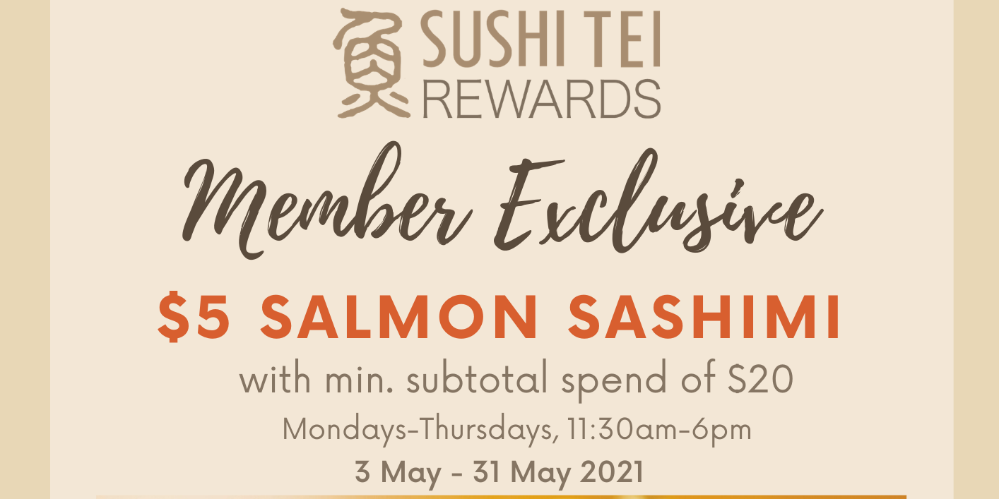 $5 Salmon Sashimi for Sushi Tei Members from now till 31 May 2021