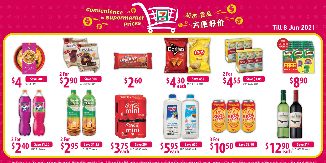 7-Eleven: Convenience At Supermarket Prices promotions (12 May – 8 Jun 2021)