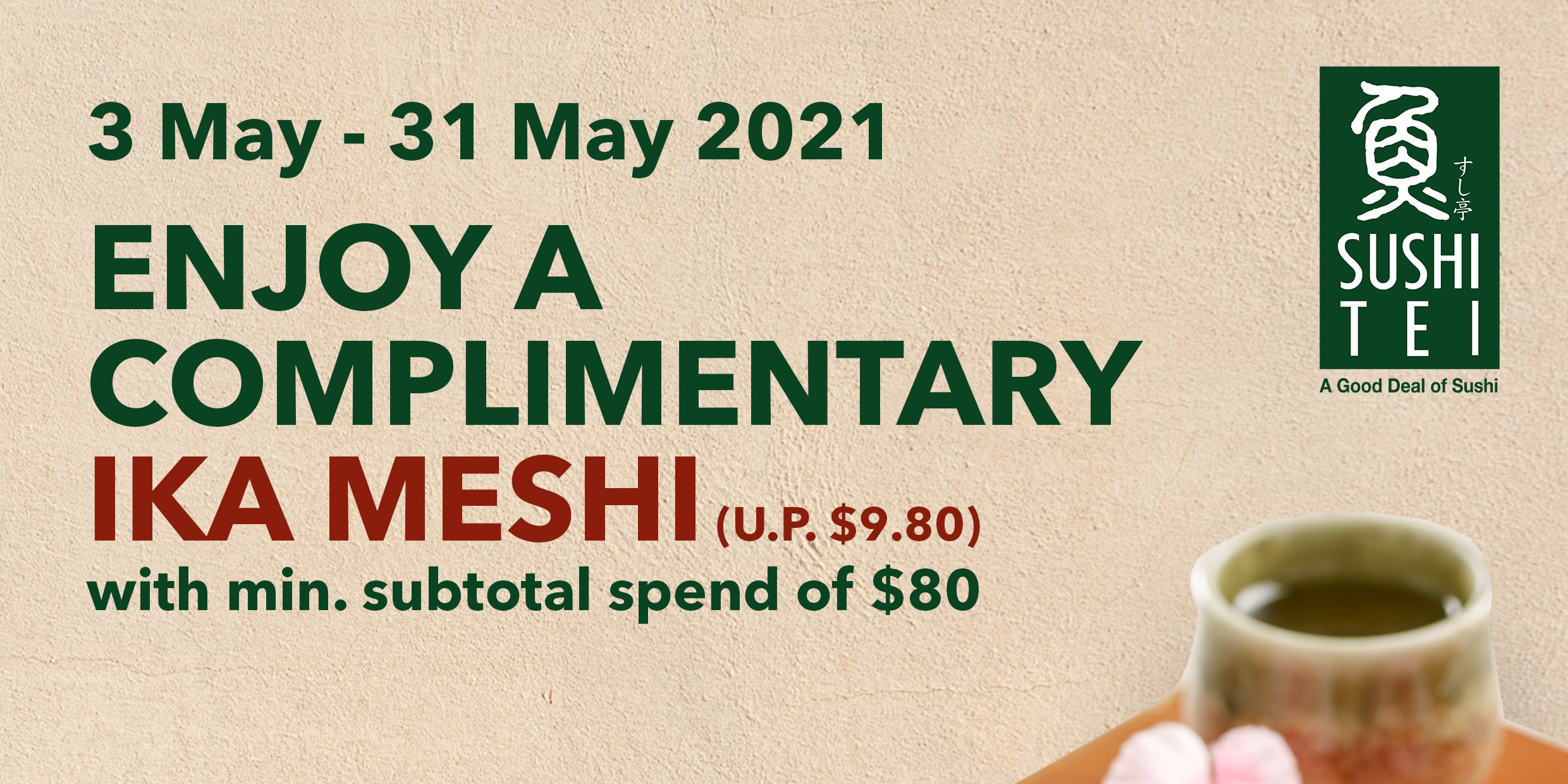 Free dish* when you dine at Sushi Tei from now till 31 May 2021