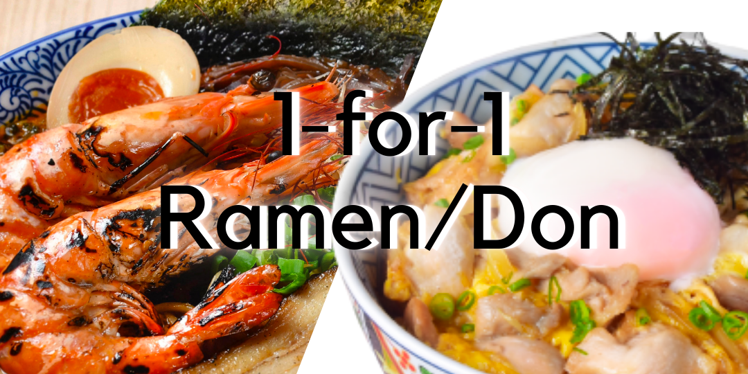 1-FOR-1 on ALL Ramen and Donburi at Japanese Ramen Bar Menya Kanae (19-25 May 2021)