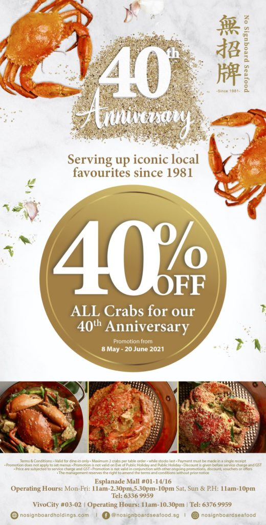 40% OFF ALL Crabs for No Signboard Seafood's 40th Anniversary! (8 May – 20 June 2021) | Why Not Deals