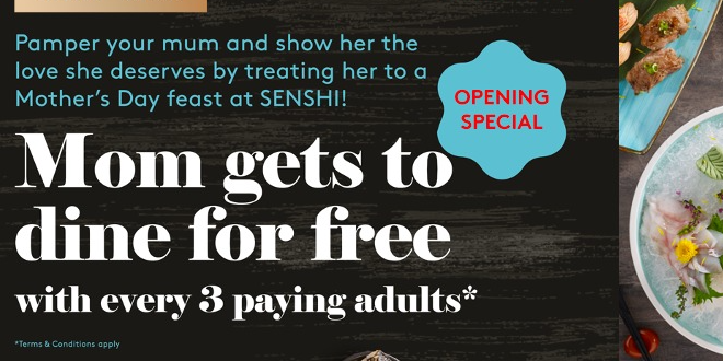 MUM DINES FREE with every 3 paying adults at SENSHI