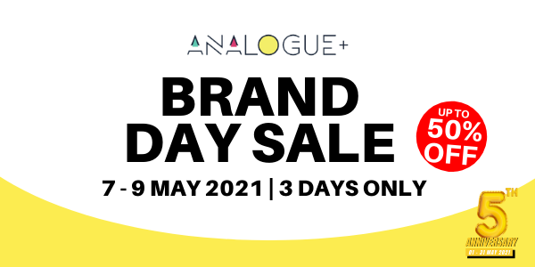Analogue+ Brand Day Sale | 7 – 9 May 2021