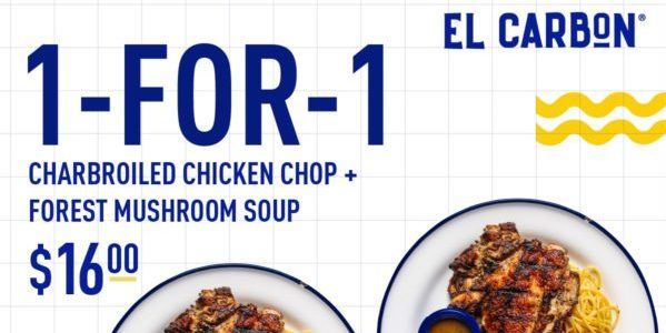 El Carbon Singapore 1-for-1 Charbroiled Chicken Chop + Forest Mushroom Promotion ends 30 Jun 2021