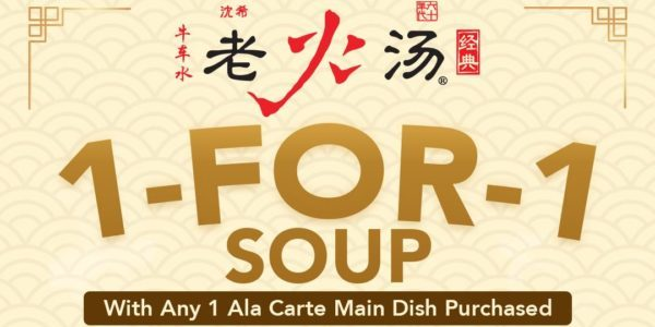 Lao Huo Tang Singapore 1-for-1 Soup With 1 Ala Carte Main Dish Promotion