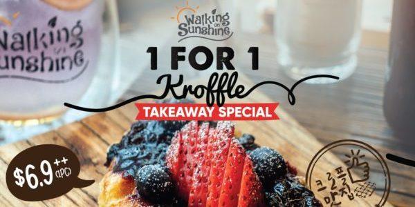 Walking on Sunshine Singapore 1-for-1 Kroffle Takeaway Special Promotion ends 13 Jun 2021