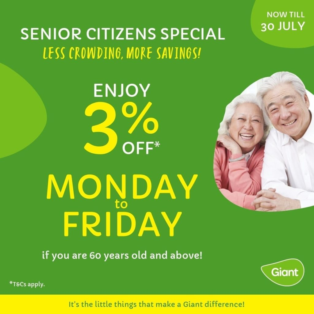 SENIOR CITIZENS TO NOW ENJOY DISCOUNTS ON ALL WEEKDAYS AT GIANT SINGAPORE FROM NOW UNTIL END JULY | Why Not Deals