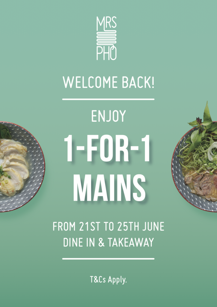 [Reopening Special] Mrs Pho welcomes 1-FOR-1 Mains from 21-25 June!   Why Not Deals