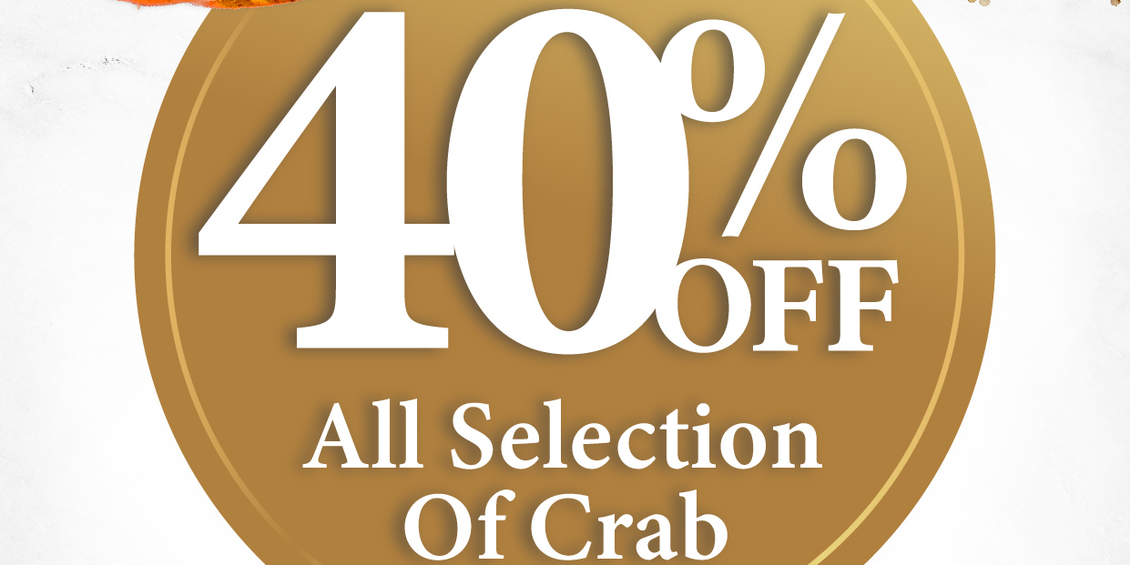 Enjoy 40% Off ALL Crab Dishes at No Signboard Seafood (Dine-in & Takeaway) Until 30 June 2021)