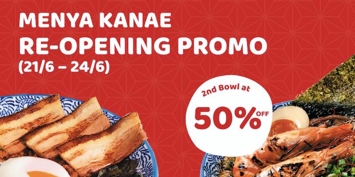 50% Off 2nd Bowl at Japanese Ramen Bar, Menya Kanae (Until 24 June 2021)