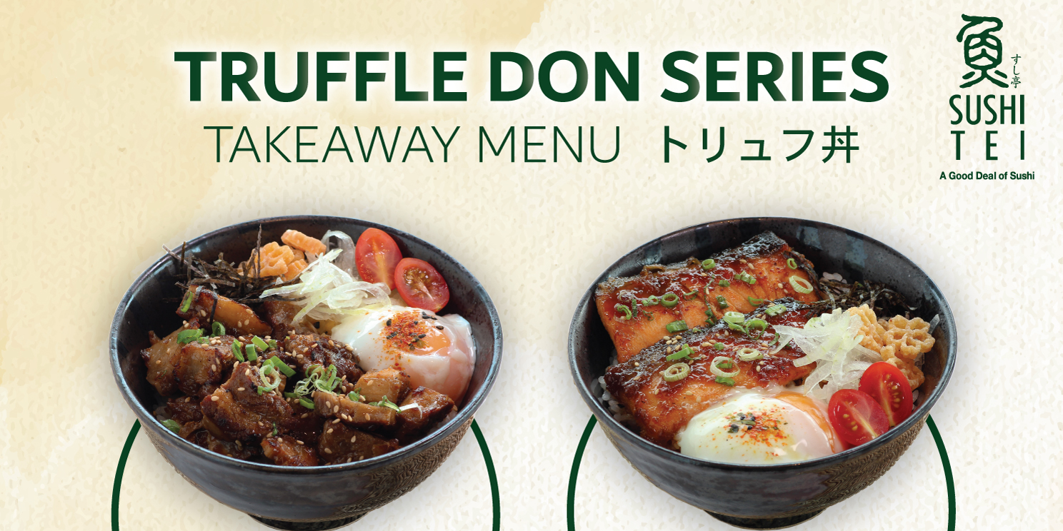 Sushi Tei launches a Truffle Don Series on their takeaway menu with free drink!