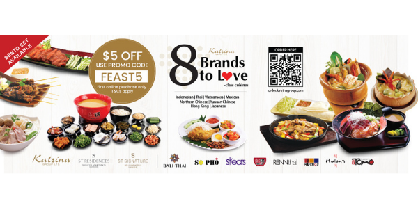 $5 OFF Online Orders and Free Islandwide Delivery from All 8 Brands by Katrina Group!