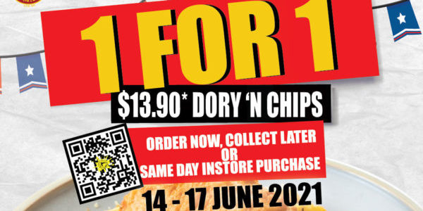 The Manhattan FISH MARKET Singapore 1 for 1 DORY 'N CHIPS Promotion 14-17 Jun 2021