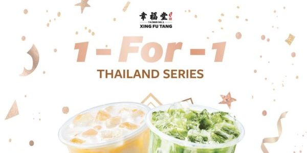 Xing Fu Tang Singapore 1-for-1 Thai Series Promotion ends 6 Jun 2021