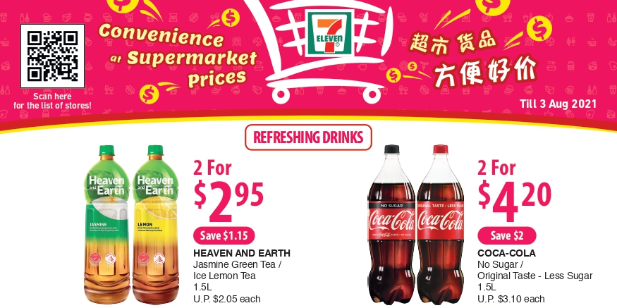 7-Eleven: Convenience At Supermarket Prices promotions (7 Jul – 3 Aug 2021)