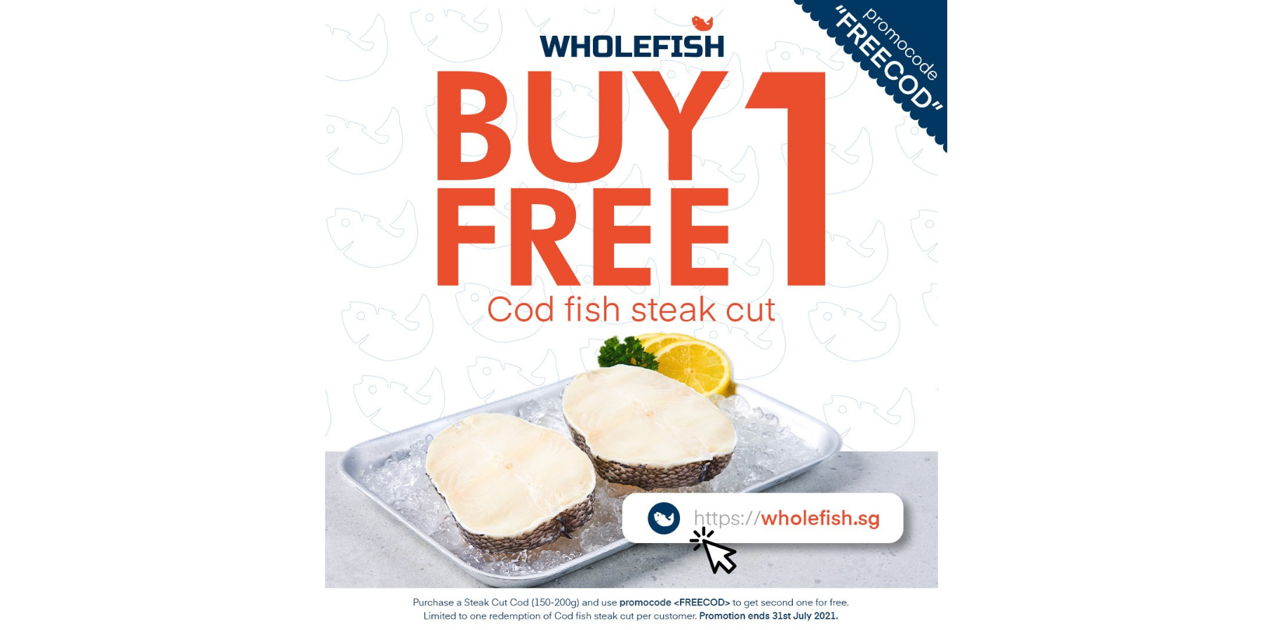 Wholefish.sg offers 1-for-1 Grade A Cod Fish Steak!