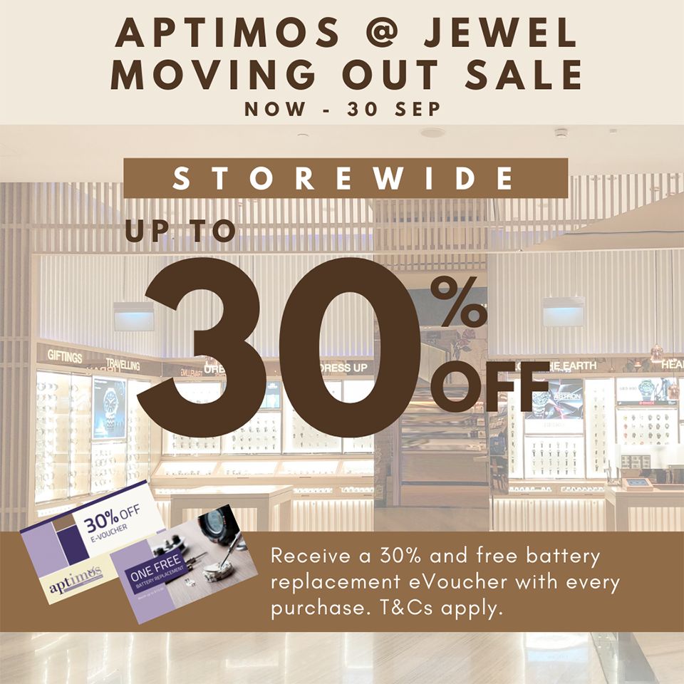 Aptimos @ Jewel Moving Out Sale: Up to 30% off store-wide with return eVouchers! Now till 30 Sep. | Why Not Deals