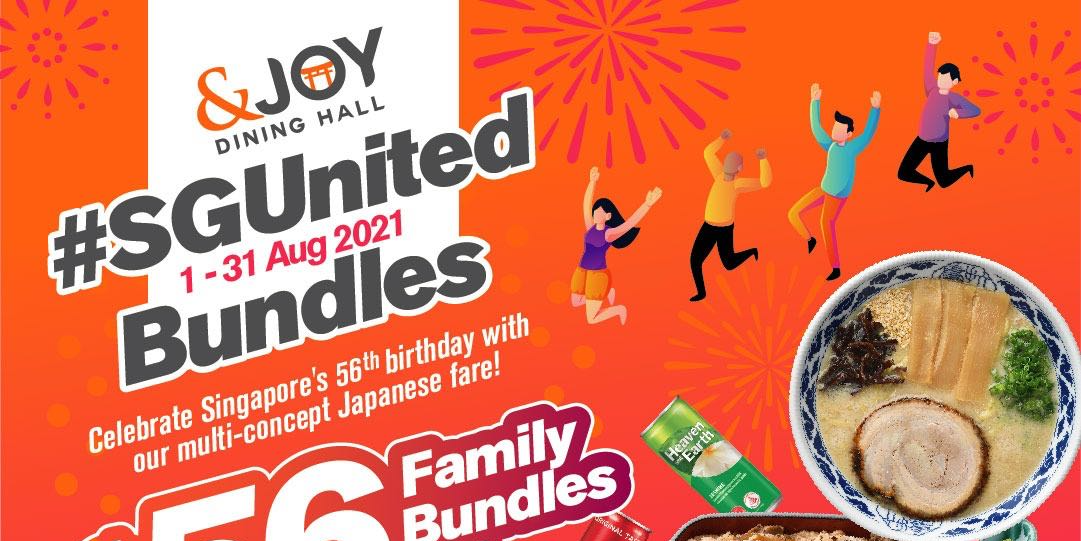 Celebrate SG's 56th with $56 Family Bundles for 4 at &JOY Dining Hall