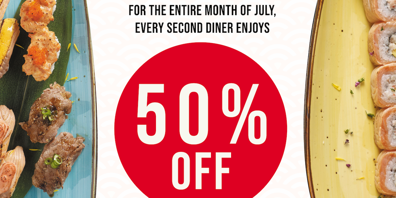 [Promotion] 50% off 2nd diner for the entire month of July at SENSHI Sushi & Grill