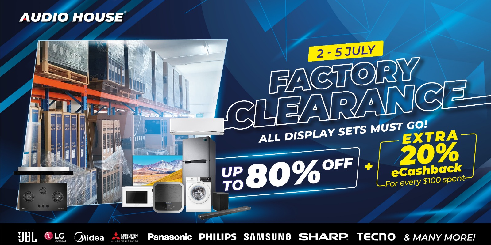 [Audio House Factory Clearance Sale] Enjoy Up to 80% OFF + 20% eCashback For Every $100 Spent!
