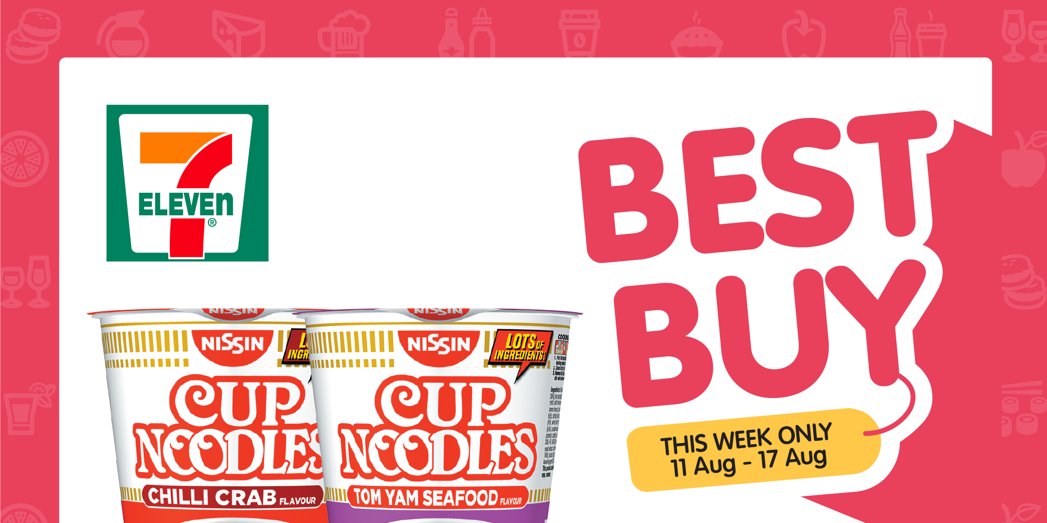 7-Eleven Weekly BEST BUY – Nissin Cup Noodles (11 Aug – 18 Aug)