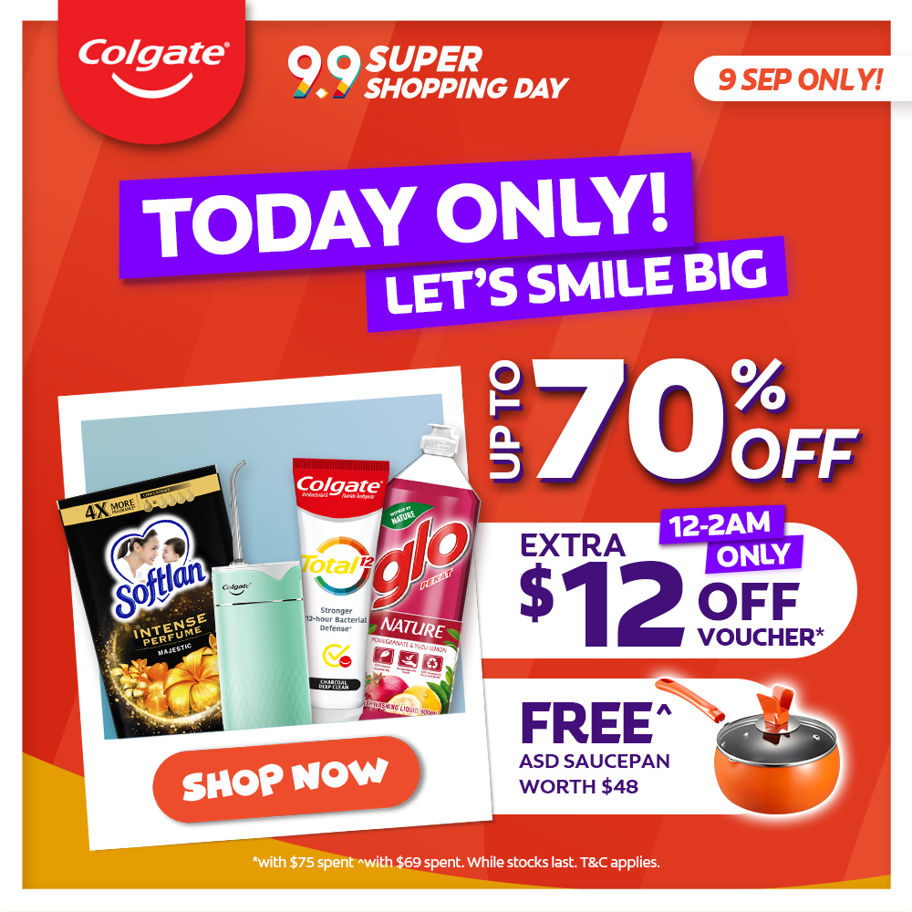 Colgate Find 99 Reasons to Smile this 9.9! Save up to 70% in store + Extra $9 voucher* + Free Gifts! | Why Not Deals