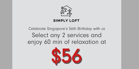 Select 2 massages at $56, enjoy 60 min of relaxation at Simply Loft