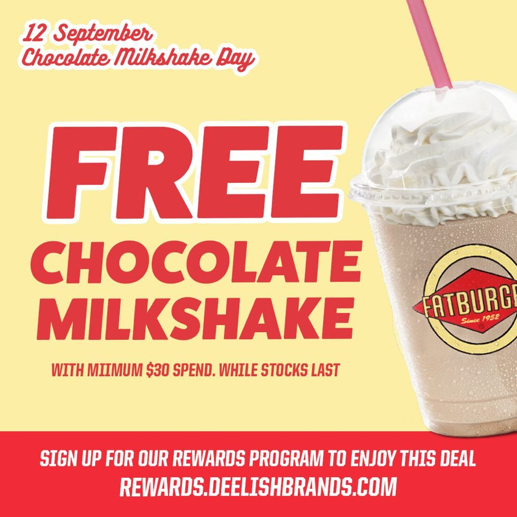 Celebrate International Chocolate Milkshake Day on 12 September 2021 with Fatburger. | Why Not Deals