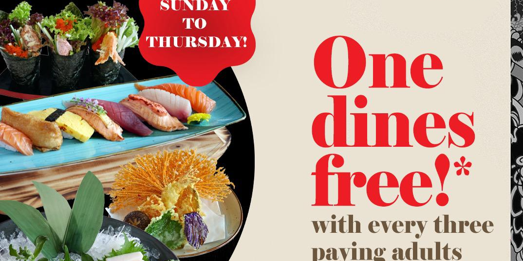 Extended promotion – one dines FREE at SENSHI every Sunday to Thursday!