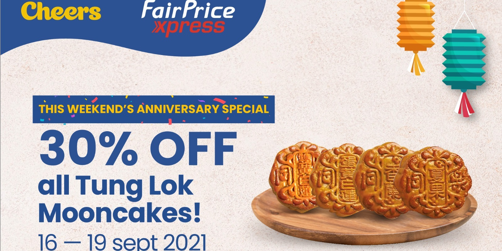 4 DAYS ONLY! Anniversary Special Mooncake Promotion at Cheers and FairPrice Xpress